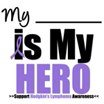 Hodgkin's Lymphoma Hero T-Shirts & Gifts