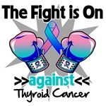 The Fight is On Thyroid Cancer Shirts