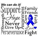 Colon Cancer Supportive Words Shirts and Gifts