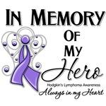 In Memory of My Hero Hodgkin Lymphoma Shirts