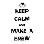 Keep Calm and Make a Brew