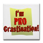 Pro Crastination