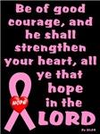 Pink Psalm 31:25