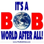 It's A Bob World