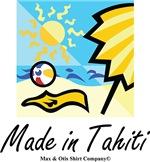 Made in Tahiti