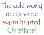 Warm Hearted!