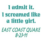East Coast Quake / Screamed Like Girl