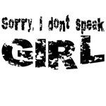 Sorry, I don't speak GIRL...