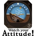 Watch Your Attitude! Apparel & Merch