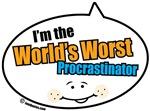World's Worst Procrastinator Quote Bubbles