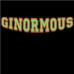 Ginormous!