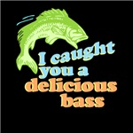 I caught you a delicious bass