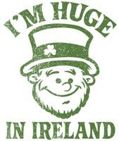 I'm Huge in Ireland