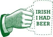 Irish I Had Beer