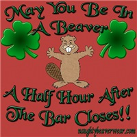 May You Be In A Beaver...