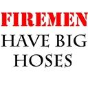FIREMEN have big hoses