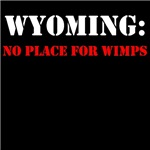 WYOMING no place for wimps