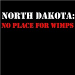 NORTH DAKOTA no place for wimps