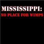 MISSISSIPPI no place for wimps