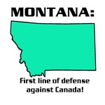 Montana first line of defense against Canada