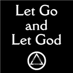 Let Go and Let God (Dark Shirts)