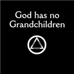 God Has No Grandchildren (Dark Shirts)