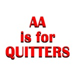 AA is for Quitters