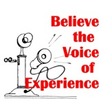Believe the Voice of Experience