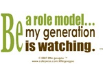 Be a ROLE MODEL- My Generation Is Watching....