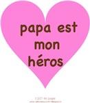 PAPA EST MON HEROS