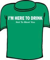 I'm here to drink not to meet you