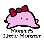 Mommy's Little Pink Monster