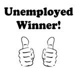 Unemployed Winner