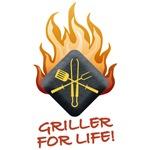 GRILLER FOR LIFE!