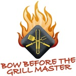 BOW BEFORE THE<br />GRILL MASTER
