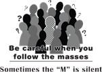 Masses into Asses