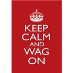 Keep Calm and Wag On