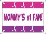Mommy's #1 Fan - Running