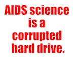 AIDS science is a corrupted hard drive.