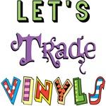 Let's Trade Vinyls