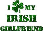 I Shamrock my Irish Girlfriend
