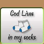 God Lives in my socks