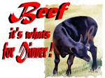 Beef it's whats for Dinner