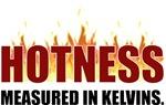 Hotness Measured In Kelvins