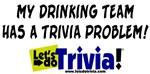 My Drinking Team Has a Trivia Problem