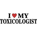 Toxicologist T-shirts, Toxicologist T-shirt