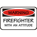 Firefighter With An Attitude