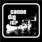 Canoe Dig it