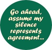 Assume My Silence