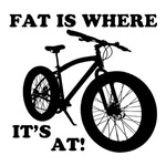 FAT BIKE-FAT IS WHERE IT'S AT!